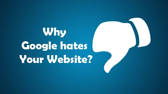why_google_hates_your_website